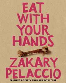 Pelaccio-Eat-With-Your-Hands
