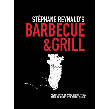 Stephane-reynauds-barbecue-grill-cookbook-epilog