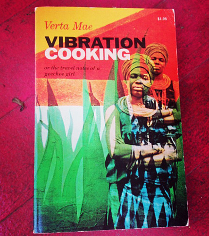 Vibration Cooking by Verta Mae Grosvenor